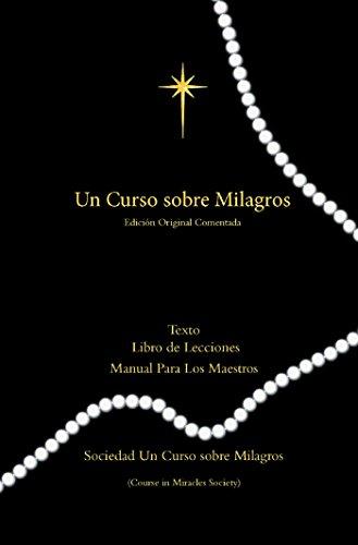 Un Curso Sobre Milagros Edicion Original Comentada: Texto, Libro ...