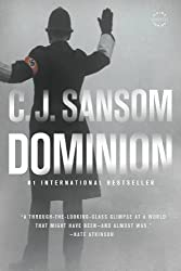 Synopsis and Summary of the Historical fiction ''Dominion''