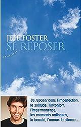 Se reposer de Jeff Foster