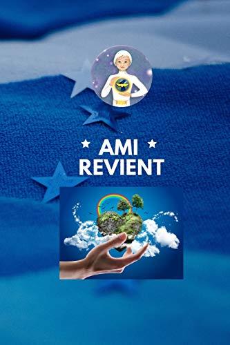 AMI REVIENT