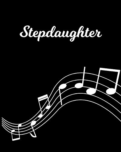 Stepdaughter: Sheet Music Note Manuscript Notebook Paper – Personalized Custom First Name Initial S – Musician Composer Instrument Composition Book – … Guide – Create Compose & Write Creative Songs