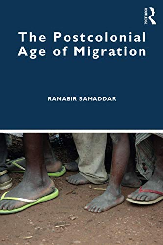 The Postcolonial Age of Migration