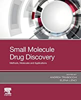 Small Molecule Drug Discovery: Methods, Molecules and Applications