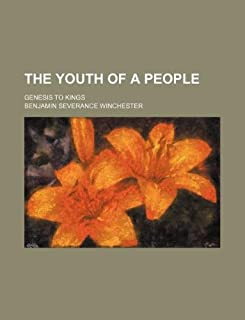 The Youth of a People; Genesis to Kings