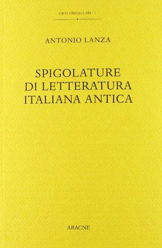 Spigolature Di Letteratura Italiana Antica