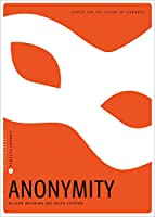 Anonymity (Library Futures)