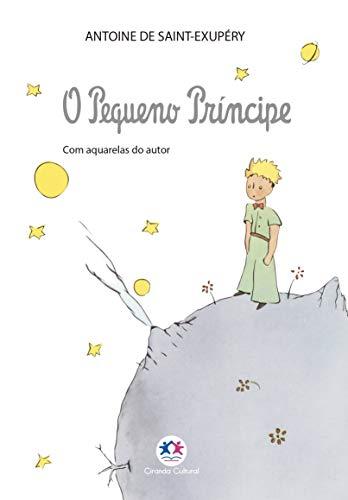 O Pequeno Príncipe: Com aquarelas com o autor