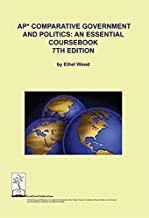 AP Comparative Government and Politics: An Essential Coursebook, 7th ed