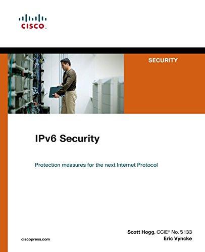 Hogg, S: IPv6 Security (Cisco Press Networking Technology)