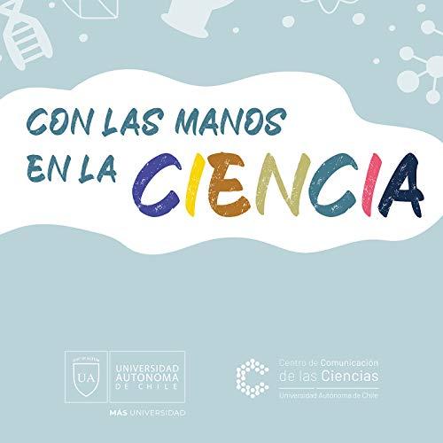 Con las manos en la ciencia
