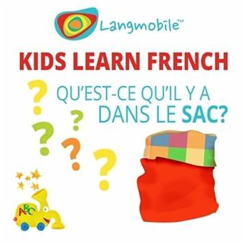 Kids Learn French (Qu'est-Ce Qu'il Y a Dans Le Sac?)