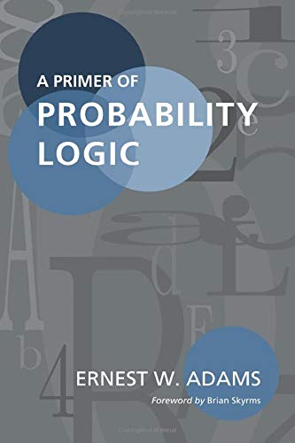 A Primer of Probability Logic (Volume 68) (Lecture Notes)