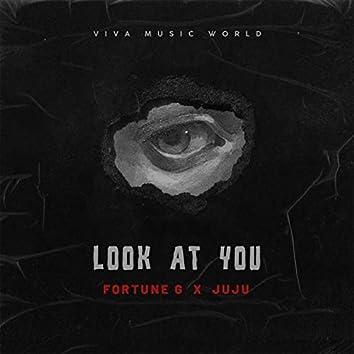Look at You (feat. Juju)