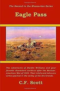 Eagle Pass: Adventure on the Borderlands