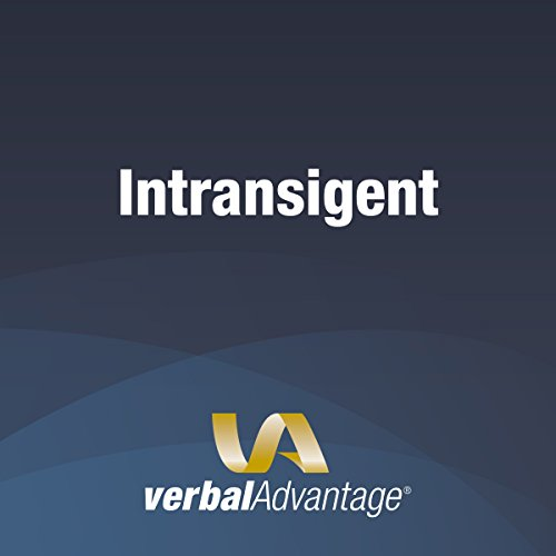 Word of the Day: Intransigent cover art
