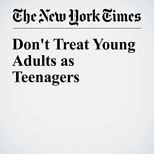 Don't Treat Young Adults as Teenagers audiobook cover art