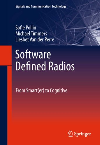 Software Defined Radios: From Smart(er) to Cognitive (Signals and Communication Technology) (English Edition)