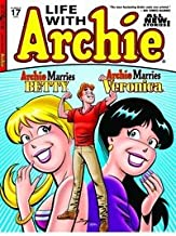Life With Archie # 17 (Archie Marries Betty,Veronica)