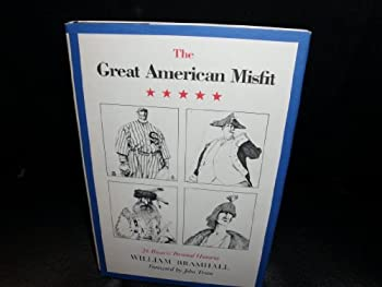 The Great American Misfit: 26 Bizarre Personal Histories 0517547589 Book Cover