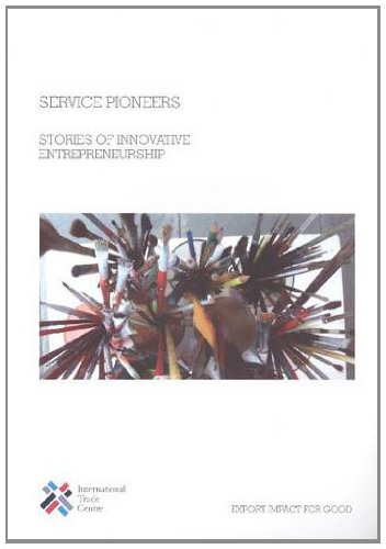Service Pioneers: Stories of Innovative Entrepreneurship