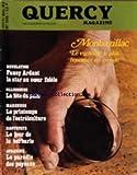 QUERCY MAGAZINE [No 139] du 01/12/1982 - MONBAZILLAC / LE VIGNOBLE LE PLUS LIQUOREUX DU MONDE - FANNY ARDANT - OLLIERGUES / LA FETE DU PAIN - MARENNES / LE PRINTEMPS DE L'OSTREICULTURE - HAUTEFAYE / LE JOUR DE LA BARBARIE - AUBAZINE / LE PARADIS DES PAYSANS