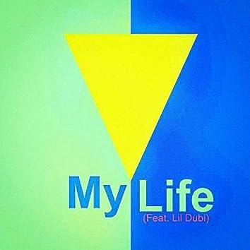 My Life (feat. Dubi)