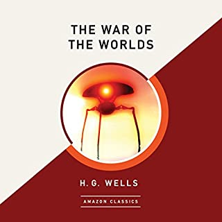 The War of the Worlds (AmazonClassics Edition) Titelbild