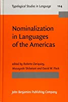 Nominalization in Languages of the Americas (Typological Studies in Language)