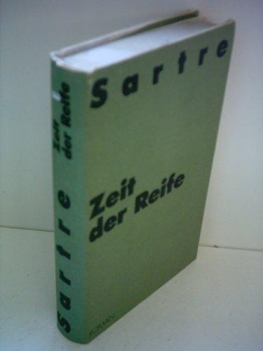 Jean-Paul Satre: Zeit der Reife - Die Wege der Freiheit [Band 1]