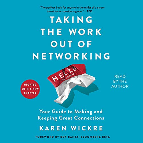 Page de couverture de Taking the Work Out of Networking