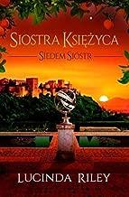 Siedem siĂlstr (Tom 5) Siostra KsiÄĹzyca - Lucinda Riley [KSIÄĹťKA]