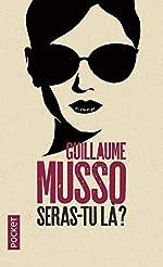 Seras-tu là ? de Guillaume MUSSO