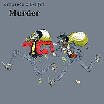 Murder (feat. lxl$av)