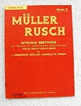 Muller Rusch String Method for String Bass, Book 3 (Lessons 61-90)