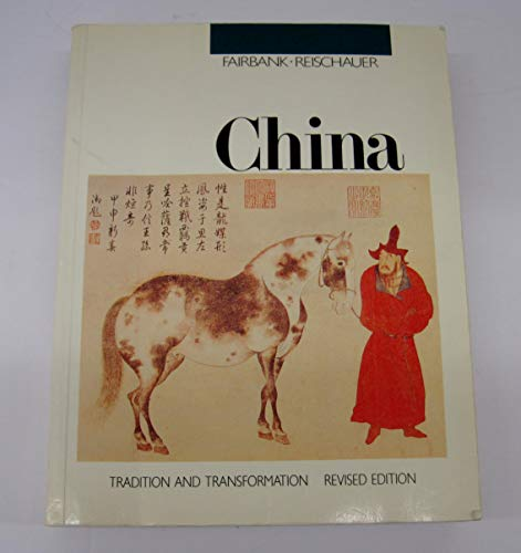China: Tradition and Transformation