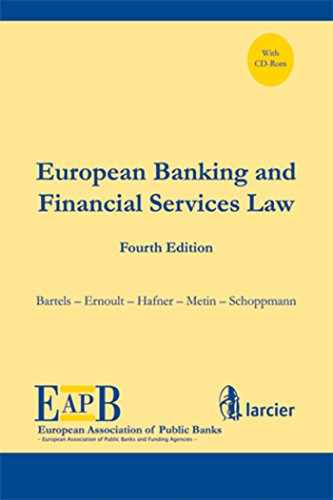 EUROPEAN BANKING & FINANCIAL SERVIVES LAW + CDROM 2010
