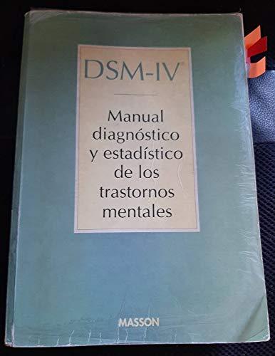 Dsm-IV: Manual Diagnostico Y Estadistico De Los Trastornos Mentales (Spanish Edition)