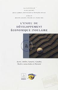 L'enjeu du développement économiques insulaires par Alain Maurin