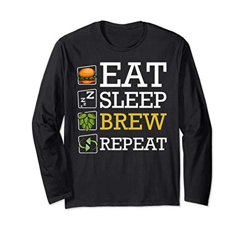 Eat Sleep Brew Repeat Bierbrauer Selbstgebrautes Bier Brauer Langarmshirt