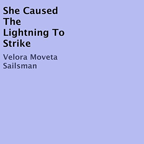She Caused the Lightning to Strike audiobook cover art