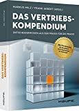 Expert Marketplace - Markus Milz  - Das Vertriebskompendium: Entscheiderwissen aus der Praxis für die Praxis (Haufe Fachbuch)