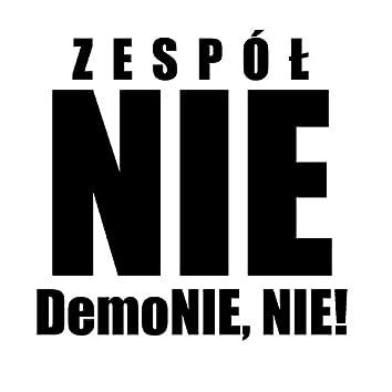 Demonie, NIE!
