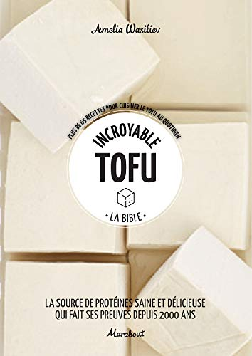 Incroyable Tofu
