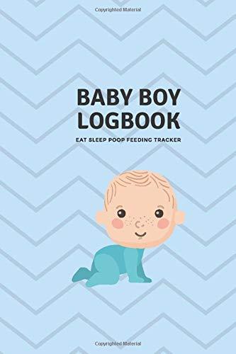 Baby Boy Logbook: Eat, Sleep, Poop, Feeding, Food Allergy, Health, Baby Symptoms and Sign After Brea