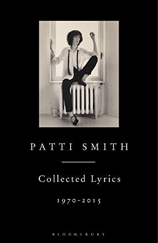 Patti Smith Collected Lyrics, 1970–2015 (English Edition)