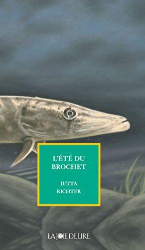 L'été du brochet (RECITS-HISTOIRE) (French Edition)