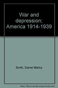 Paperback War and depression; America 1914-1939 Book