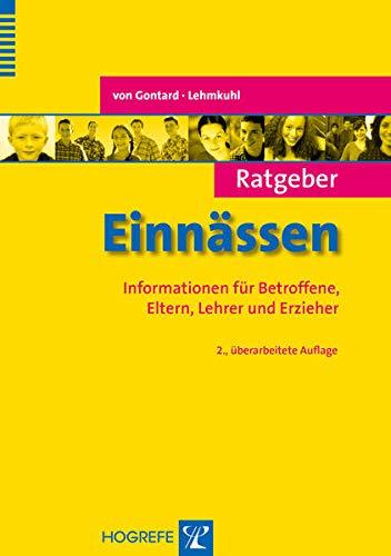 Ratgeber Einnässen: Informationen für Betroffene, Eltern, Lehrer und Erzieher (Ratgeber Kinder- und Jugendpsychotherapie)