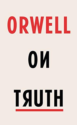 Orwell on Truth (English Edition)