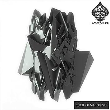 Circle Of Madness EP